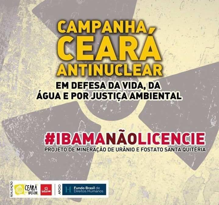 CE: Articulação lança carta ao IBAMA para que licenciamento ambiental de mineração de urânio e fosfato seja cancelado