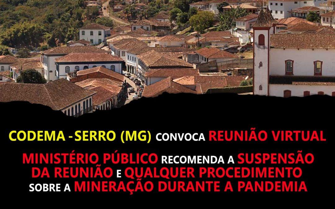 Mineração no Serro: MPMG recomenda suspensão de reunião virtual do CODEMA