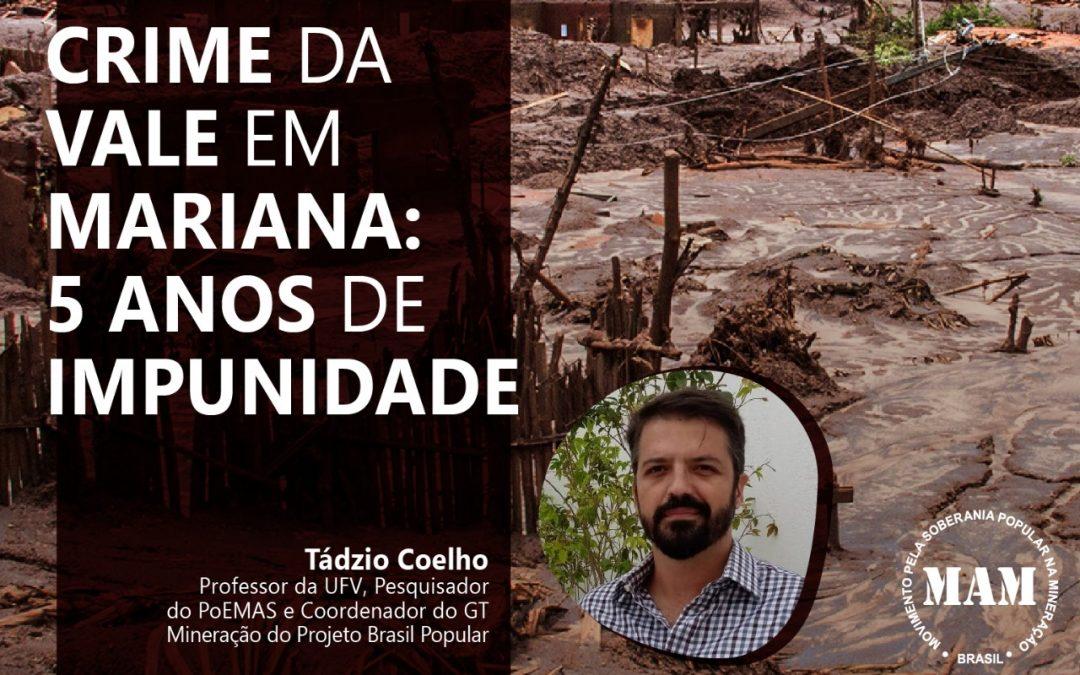 #5AnosDeInjustiça: o atual contexto da mineração