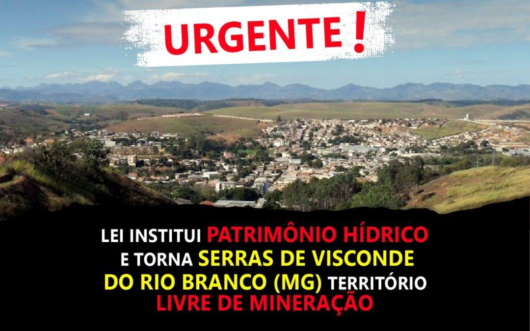 Lei institui patrimônio hídrico e torna as serras de Visconde do Rio Branco (MG) territórios livres de mineração
