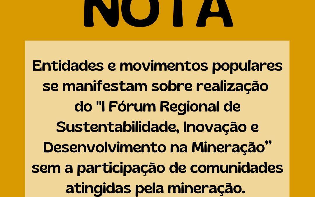 Nota sobre ausência de atingidos pela mineração em Fórum Regional na Bahia