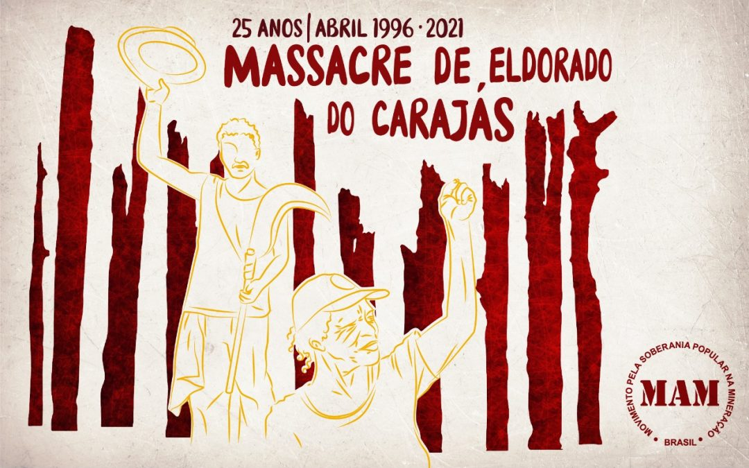 25 anos do Massacre de Eldorado do Carajás